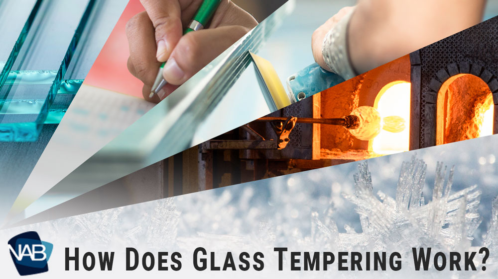 How Does Glass Tempering Work?
